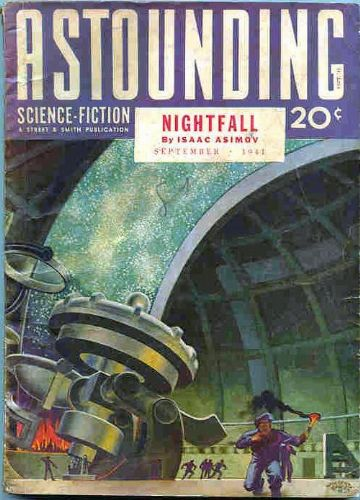 Isaac Asimov's first cover story, Nightfall, Astounding Science Fiction, September 1941